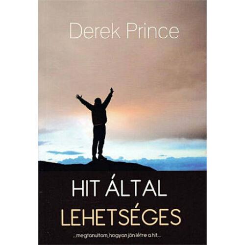 Derek Prince - Hit által lehetséges