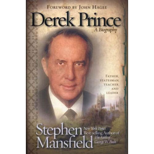 Stephen Mansfield - Derek Prince - Az ember, a tudós, a tanító (életrajz)