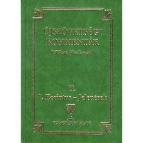 W. MacDonald - Újszövetségi Kommentár II.kötet, 1.Korinthus-Jelenések
