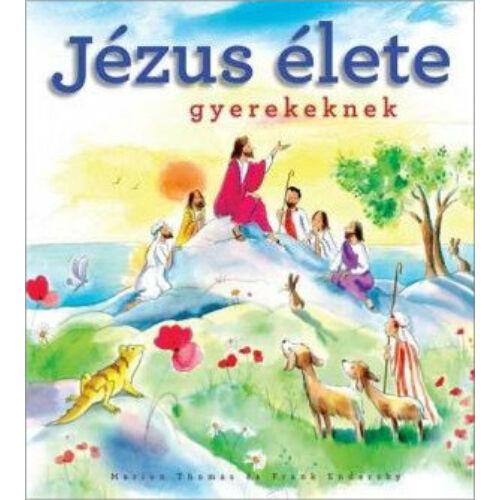 Jézus élete - gyerekeknek