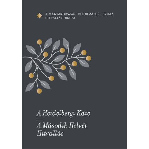 A Heidelbergi Káté - A Második Helvét Hitvallás