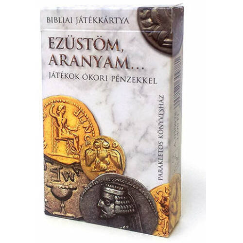 Ezüstöm, aranyom  - Játékkártya ókori pénzekkel