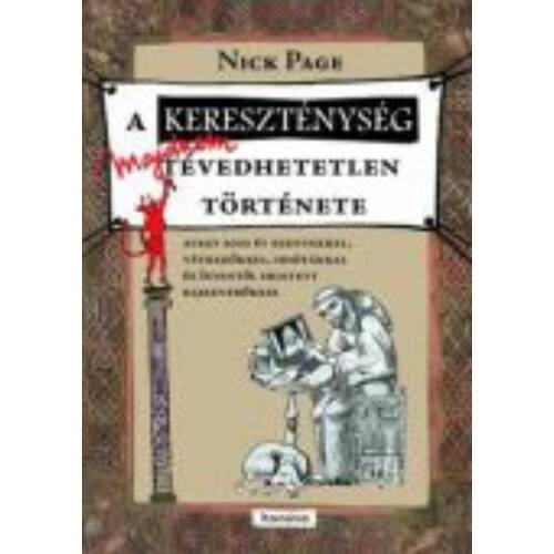 """A kereszténység """"majdnem"""" tévedhetetlen története"""