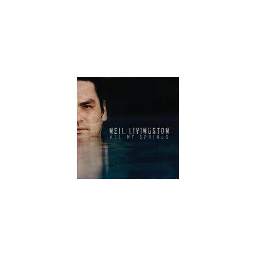 Neil Livingston - All my Springs - CD