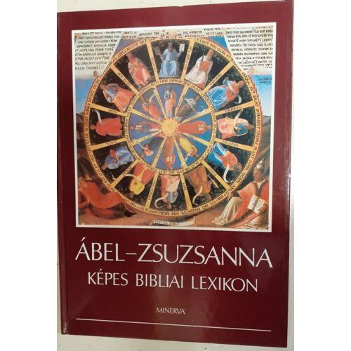 Ábel-Zsuzsanna - Képes Bibliai Lexikon (Használt)