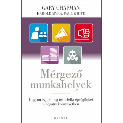 Garry Chapman - Mérgező munkahelyek