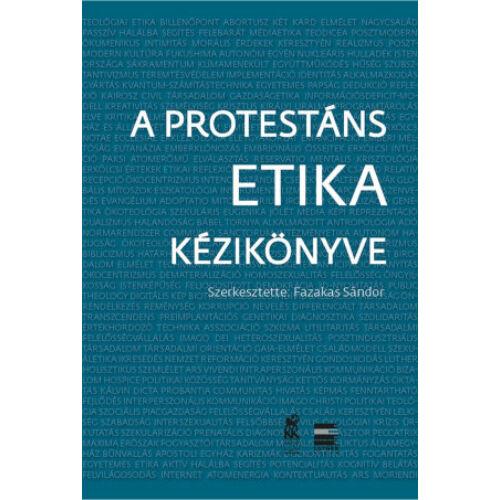 Fazekas Sándor - A protestáns etika kézikönyve