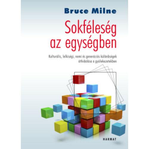 Bruce Milne - Sokféleség az egységben