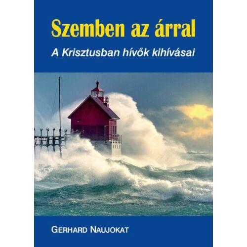 Gerhard Naujokat - Szemben az árral