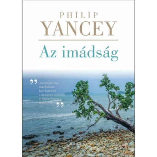 Philip Yancey - Az imádság