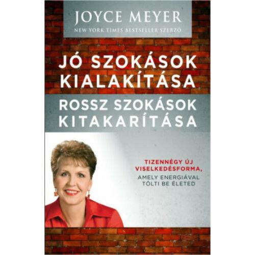 Joyce Meyer - Jó szokások kialakítása...