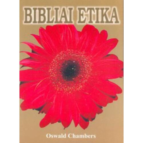 O. Chambers - Bibliai etika