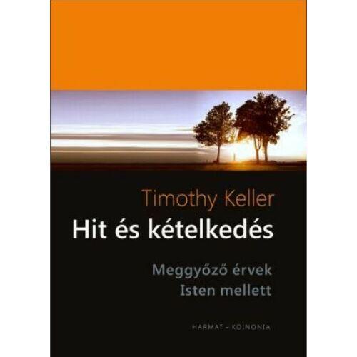 Timothy Keller - Hit és kételkedés