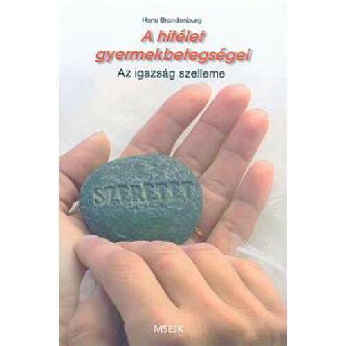 H. Brandenburg - A hitélet gyermekbetegségei