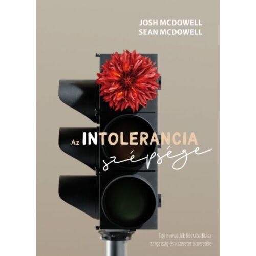 Josh McDowell - Az intolerancia szépsége