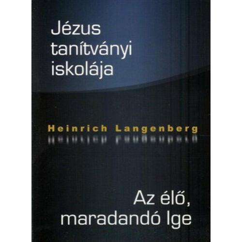 H. Langerberg - Jézus tanítványi iskolája