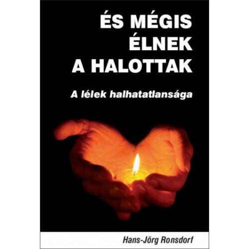 H. J. Ronsdorf - És mégis élnek a halottak