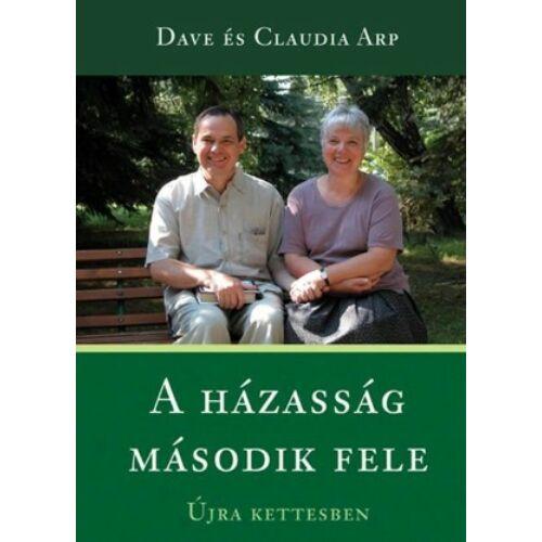 Dave Claudia Arp - A házasság második fele