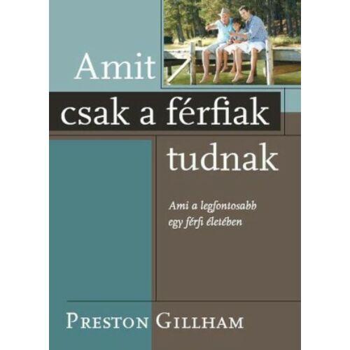 P. Gillham - Amit csak a férfiak tudnak