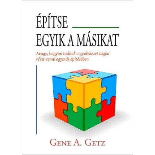 Gene A. Getz - Építse egyik a másikat