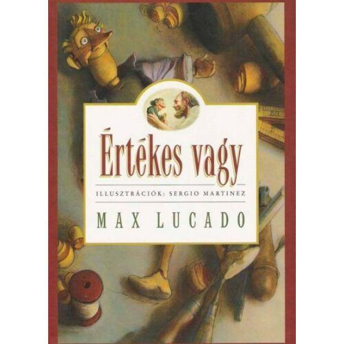 Max Lucado - Értékes vagy!