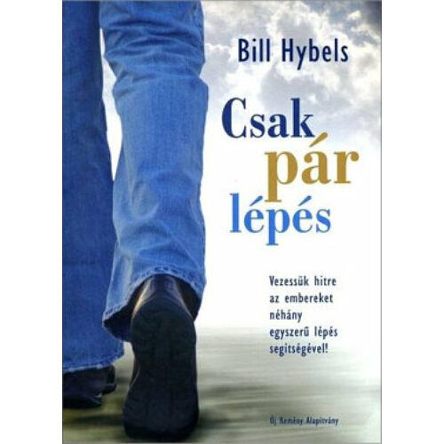 Bill Hybels - Csak pár lépés