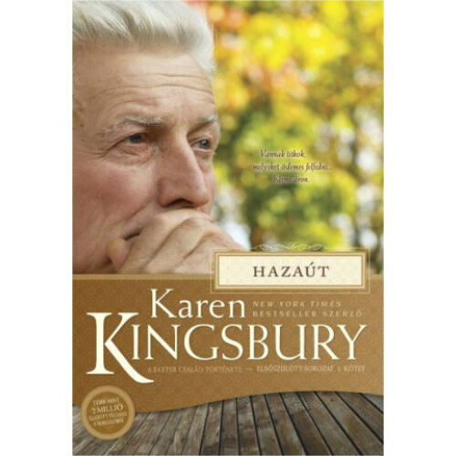 Karen Kingsbury - Hazaút - Baxter család (3.rész)