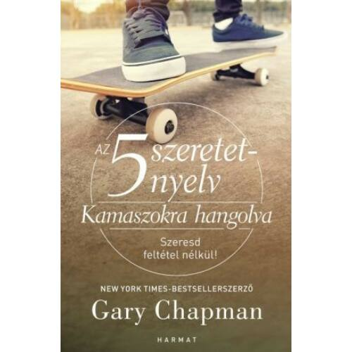 Gary Chapman - Kamaszokra hangolva