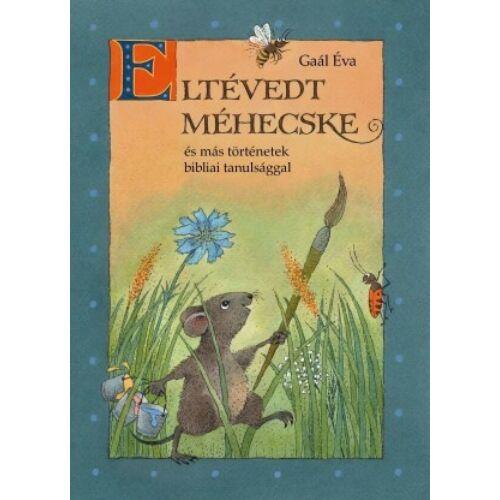 Gaál Éva - Eltévedt méhecske