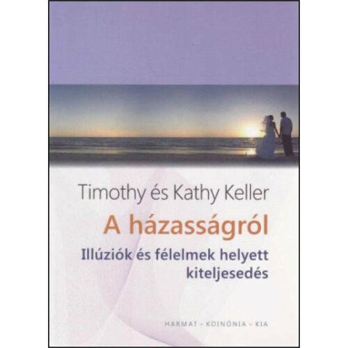 Timothy Keller - A házasságról