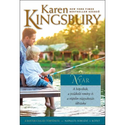 Karen Kingsbury - Nyár - Napkelte-sorozat (2.kötet)