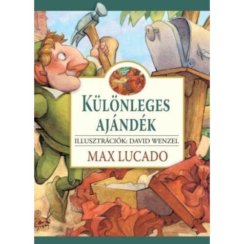 Max Lucado - Különleges ajándék
