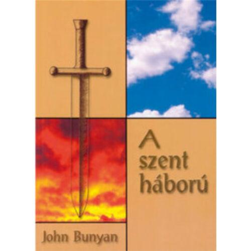 John Bunyan - A szent háború (képekkel)