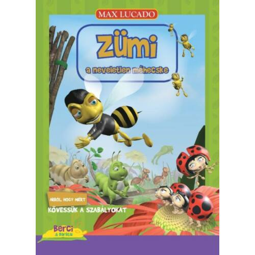 Max Lucado - ZÜMI / A neveletlen méhecske