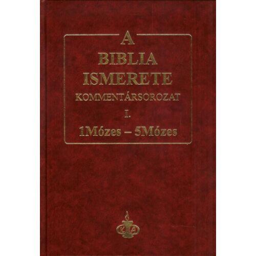 A Biblia ismerete kommentár I.rész / 1Mózes-5Mózes