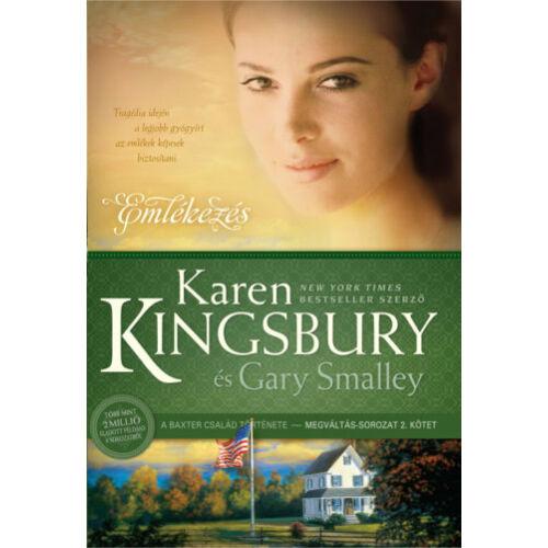 Karen Kingsbury - Emlékezés - Megváltás sorozat (2.rész)