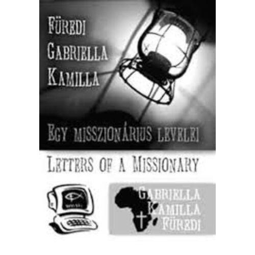 Füredi G. K.  - Egy misszionárius levelei