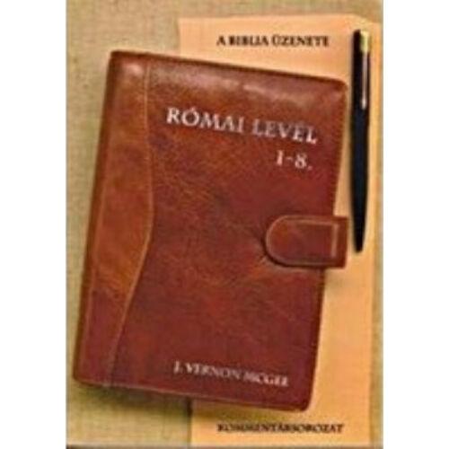 V. McGee - Római levél 1-8 fejezet