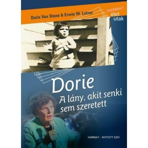 Van Stone, W.Lutzer - Dorie / A lány, akit senki sem szeretett