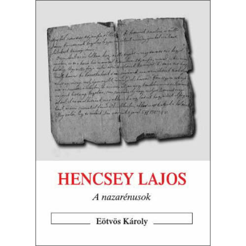 Hencsey Lajos - A nazarénusok