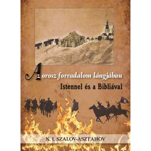 Asztahov-Szalov - Az orosz forradalom...
