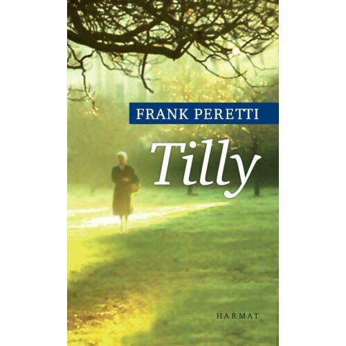 Frank Peretti - Tilly