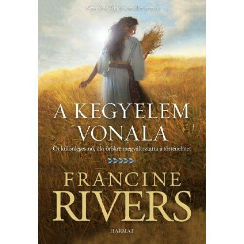 Francine Rivers - A kegyelem vonala