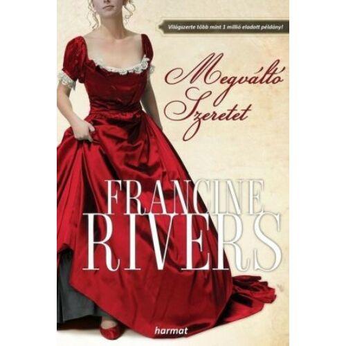 Francine Rivers - Megváltó szeretet