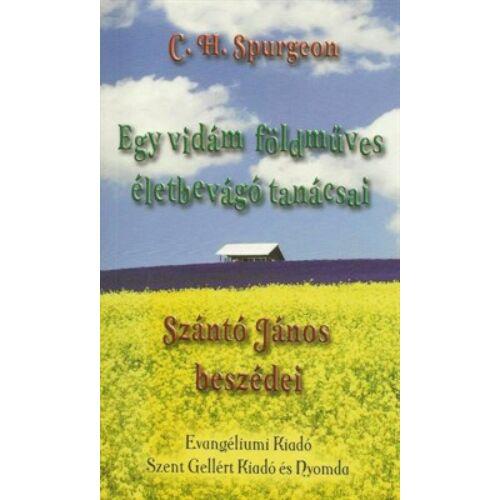 C.H. Spurgeon - Egy vidám földműves életbevágó tanácsai