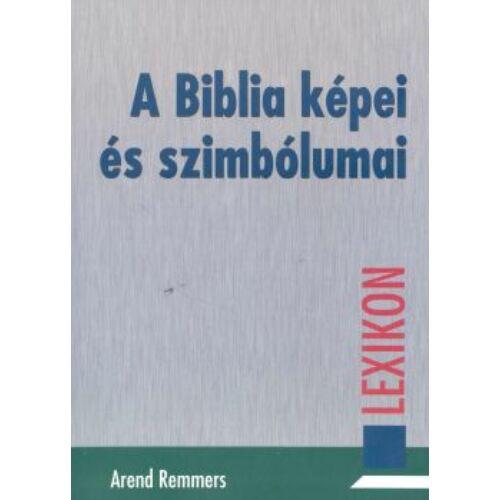 A. Remmers - A Biblia képei és szimbólumai