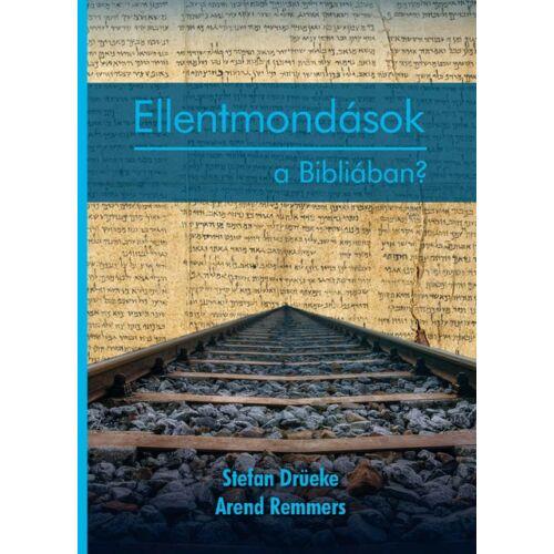 St. Drüeke - Ellentmondások a Bibliában?