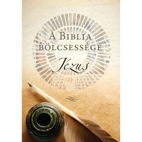 A Biblia bölcsessége - Jézus