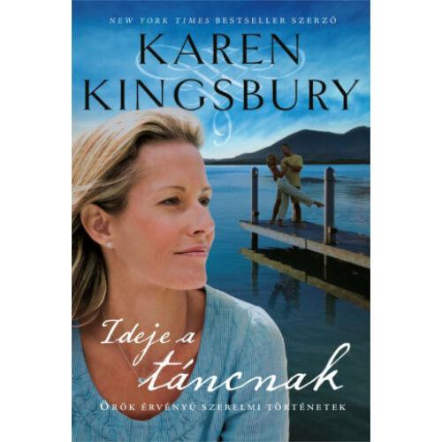 Karen Kingsbury - Ideje a táncnak / 1.rész
