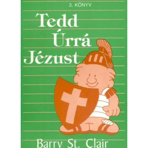 Barry St. Clair - Tedd úrrá Jézust